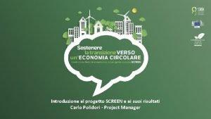 Introduzione al progetto SCREEN e ai suoi risultati