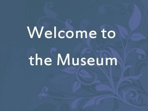 Welcome to the Museum In the Museum drawings