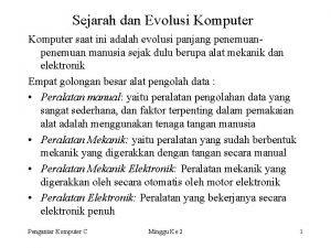 Sejarah dan Evolusi Komputer saat ini adalah evolusi