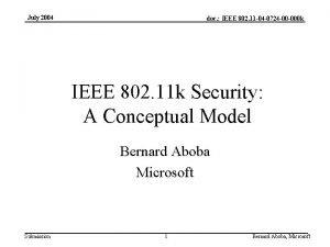 July 2004 doc IEEE 802 11 04 0724