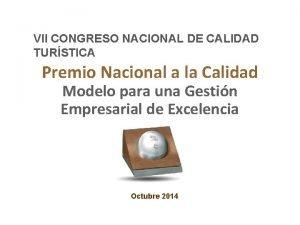 VII CONGRESO NACIONAL DE CALIDAD TURSTICA Premio Nacional