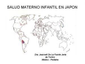 SALUD MATERNO INFANTIL EN JAPON Dra Jeannett De