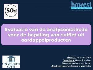 Evaluatie van de analysemethode voor de bepaling van