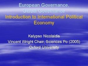 European Governance Global Governance Introduction to International Political