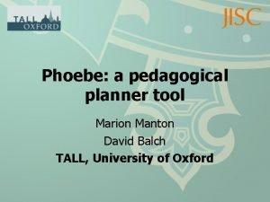Phoebe a pedagogical planner tool Marion Manton David