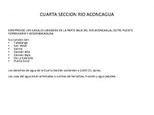 CUARTA SECCION RIO ACONCAGUA COMPRENDE LOS CANALES UBICADOS