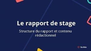 Le rapport de stage Structure du rapport et