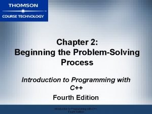Chapter 2 Beginning the ProblemSolving Process Introduction to