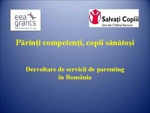 Prini competeni copii sntoi Dezvoltare de servicii de