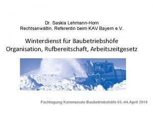 Dr Saskia LehmannHorn Rechtsanwltin Referentin beim KAV Bayern