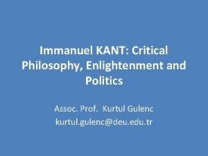 Immanuel KANT Critical Philosophy Enlightenment and Politics Assoc