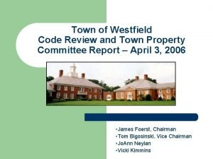 Town of Westfield Code Review and Town Property