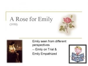 A Rose for Emily 1930 Emily seen from