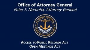 Office of Attorney General Peter F Neronha Attorney