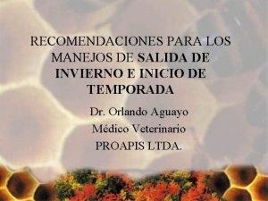 RECOMENDACIONES PARA LOS MANEJOS DE SALIDA DE INVIERNO