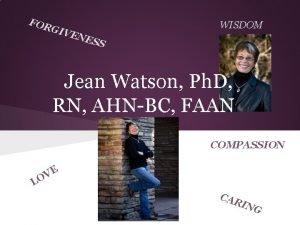 FOR WISDOM GIV ENE S S Jean Watson
