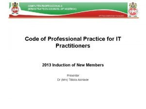 Code of Professional Practice for IT Practitioners 2013