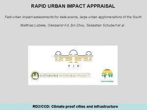 RAPID URBAN IMPACT APPRAISAL Fast urban impact assessments