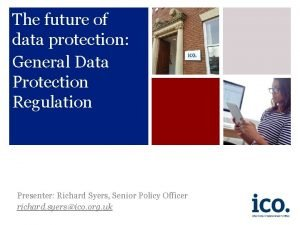 The future of data protection General Data Protection