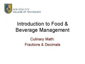 Introduction to Food Beverage Management Culinary Math Fractions