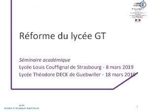 Rforme du lyce GT Sminaire acadmique Lyce Louis