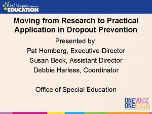 Moving from Research to Practical Application in Dropout