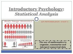 Introductory Psychology Statistical Analysis AP PSYCHOLOGY UNIT I