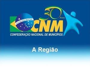 A Regio A regio compreende 88 municpios com