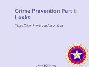 Crime Prevention Part I Locks Texas Crime Prevention