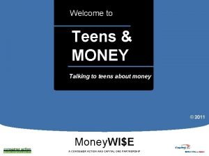 Welcome to Teens MONEY a Talking to teens