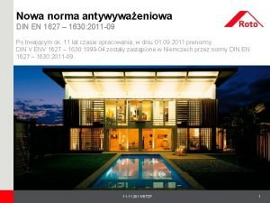 Nowa norma antywywaeniowa DIN EN 1627 1630 2011