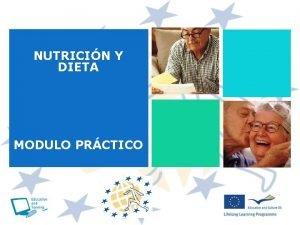NUTRICIN Y DIETA MODULO PRCTICO JUSTIFICACIN n La