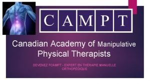 Canadian Academy of Manipulative Physical Therapists DEVENEZ FCAMPT