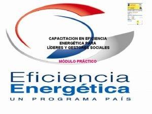 CAPACITACION EN EFICIENCIA ENERGTICA PARA LDERES Y GESTORES