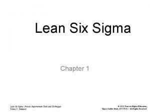Lean Six Sigma Chapter 1 Lean Six Sigma