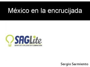 Mxico en la encrucijada Sergio Sarmiento En su