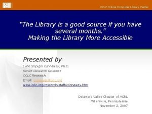 OCLC Online Computer Library Center The Library is