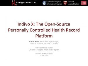 Intelligent Health Lab Indivo X The OpenSource Personally