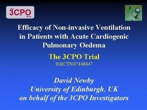 The 3 CPO Study Efficacy of Noninvasive Ventilation