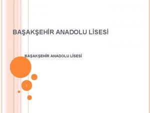 BAAKEHR ANADOLU LSES 1 OKULUN TARHES Baakehir Lisesi