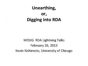 Unearthing or Digging into RDA MOUG RDA Lightning