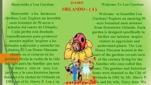 Bienvenido a Leu Gardens Bienvenido a los hermosos