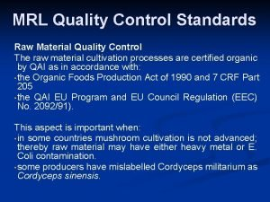 MRL Quality Control Standards Raw Material Quality Control