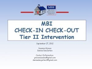 MBI CHECKIN CHECKOUT Tier II Intervention September 27