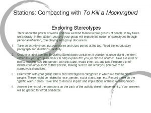 Stations Compacting with To Kill a Mockingbird Exploring