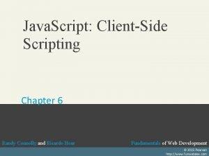 Java Script ClientSide Scripting Chapter 6 Randy Connolly