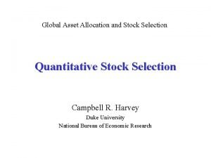 Global Asset Allocation and Stock Selection Quantitative Stock