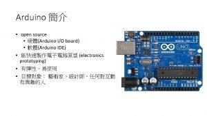 Arduino Arduino Arduino UNO Arduino Nano Arduino Mega