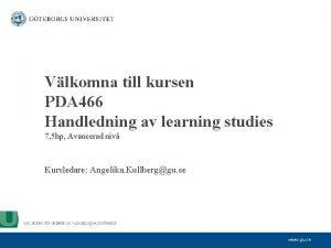 Vlkomna till kursen PDA 466 Handledning av learning