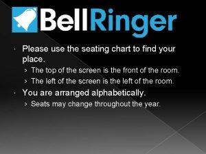 Please use the seating chart to find your